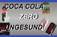 Coca Cola Zero – Dickmacher und ungesund!