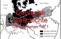 Deutsche Geschichte Kapitel 1 – Die Germanen Teil 1