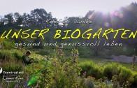 UNSER BIOGARTEN – Trailer